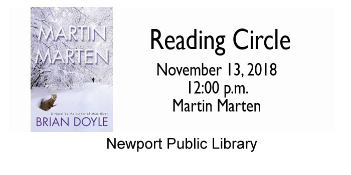 Reading Circle - Martin Marten - 11-13-18 at the Newport Public Library