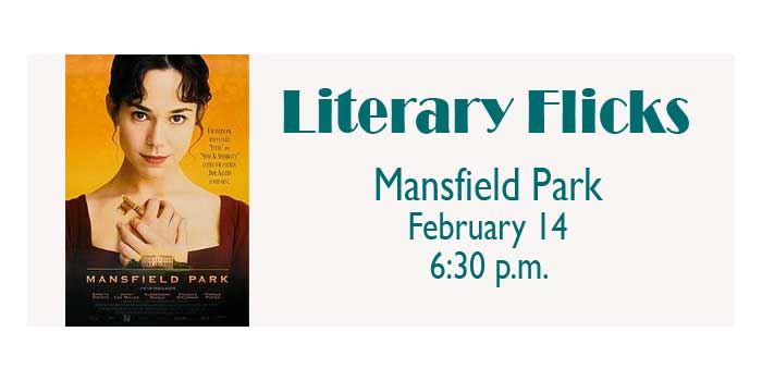 Literary Flick at the Library - Mansfield Park