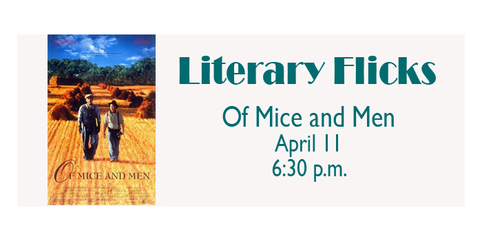 Literary Flick - Of Mice and Men